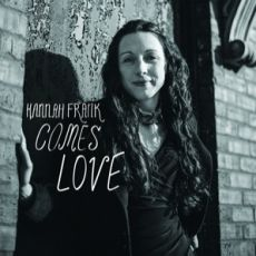 HANNAH LOVE - Comes love/Walkin´ after midnight