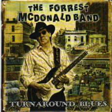 The Forrest McDoanld Band - Turnaround Blues