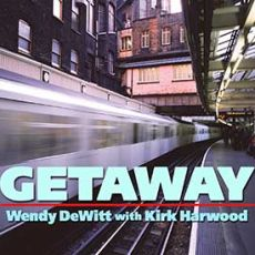 Wendy Dewitt With Kirk Harwood - Getaway