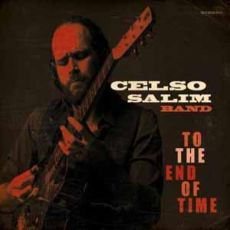 Celso Salim Band - To The End Of Time
