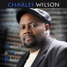 Charles Wilson - Sweet & Sour Blues