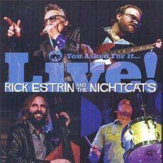 Rick Estrin And The Nighcats - You Asked For It... LIVE