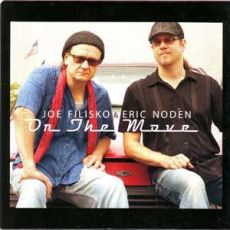 Joe Filisko & Eric Noden - On The Move