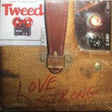 TWEED FEATURING GERVIS MYLES - Love Strong