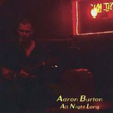 Aaron Burton - All Night Long