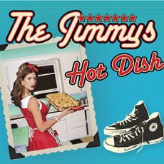The Jimmys - Hot Dish