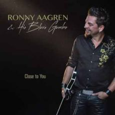 RONNY AAGREN & HIS BLUES GUMBO - Close To You