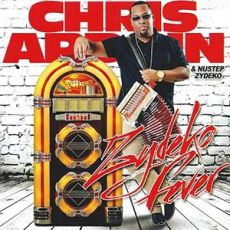 Chris Ardoin - Zydeco Fever