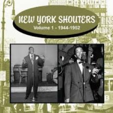 DIVERSE ARTISTER - New York Shouters – Volume 1 1944–1952