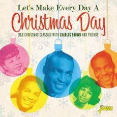 DIVERSE ARTISTER - LET`S MAKE EVERY DAY A CHRISTMAS DAY