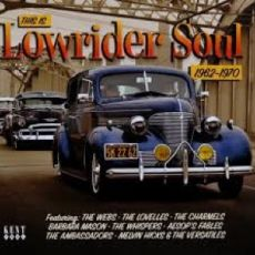 DIVERSE ARTISTER - This Is Lowrider Soul 1962-1970