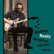 ANDRES ROOTS - Breakfast In September