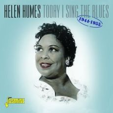 HELEN HUMES - Today I Sing The Blues, 1944-1955