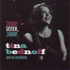 Tina Bednoff And The Cocktailers - Jump Sister Jump