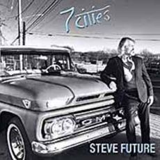 STEVE FUTURE - 7 Cities