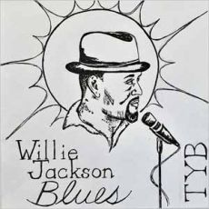 WILLIE JACKSON - Chosen By The Blues