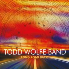 Todd Wolfe Band - Long Road Back