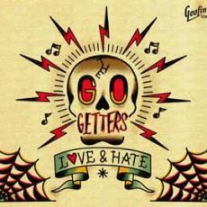 THE GO GETTERS - Love & Hate