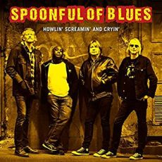 SPOONFUL OF BLUES - Howlin´, Screamin´ And Cryin