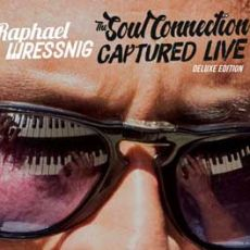 Raphael Wressnig - The Soul Connection (with Igor Prado)/Captured Live (with The Soul Gift Band)