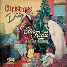 Elin Ruth & the Beat From Palookavilee - Christmas Is A Drag