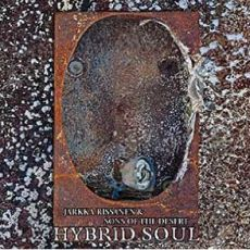 Jarka Rissanen and the Sons of the Desert - Hybrid Soul