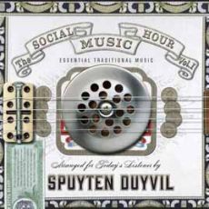 Spuyten Duyvil - The Social Music Hour Vol 1