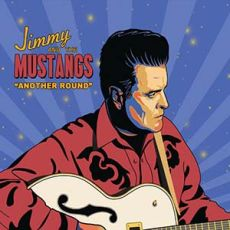 Jimmy & The Mustangs - Another Round