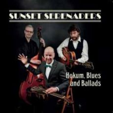 Sunset Serenaders - Hokum, Blues And Ballads