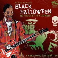 DIVERSE ARTISTER  - Black Halloween – Bo Diddley Is A Zombie!