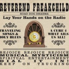 REVEREND FREAKCHILD - Road Dog Dharma
