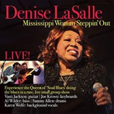 DENISE LASALLE - Mississippi Woman Steppin´ Out