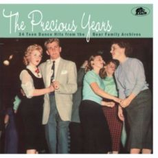 DIVERSE ARTISTER  - The Precious Years 34 Teen Dance Hits From The Bear Family Archives