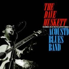 The Dave Muskett Acoustic Blues Band - Recorded live at the Slippery Noodle Inn