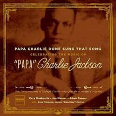"Diverse artister - Celebrating The Music Of ""Papa"" Charlie Jackson"