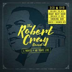 Robert Cray - 4 Nights Of 40 Years Live