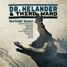 DR HELANDER & THIRD WARD - MEAT GRINDIN´ BUSINESS