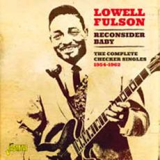 Lowell Fulson . The Complete Checker Singles 1954-1962