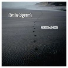 RUTH WYAND - Tribe Of One
