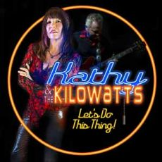 Kathy & the Kilowatts - Let´s Do This Thing