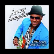Larry Lampkin - Keep Doing What You Do