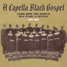 DIVERSE ARTISTER - A Capella Black Gospel – Look How The World Made A Change
