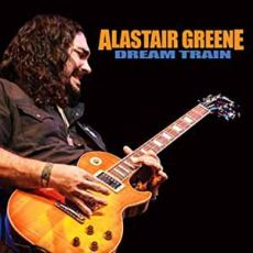 ALASTAIR GREENE - Dream Train
