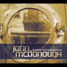 John McDonough - Dreams And Imagination
