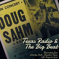 DOUG SAHM - Texas Radio & The Big Beat