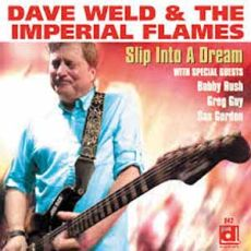 Dave Weld & The Imperial Flames -  Slip Into A Dream