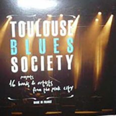 Toulouse Blues Society - Toulouse Blues Society