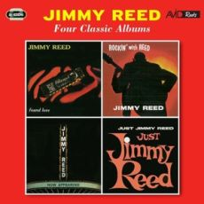 JIMMY REED - Four Classic Albums – Found Love/Rockin´With Reed/Now Appearing/Just Jimmy Reed