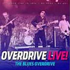 THE BLUES OVERDRIVE - Overdrive Live!