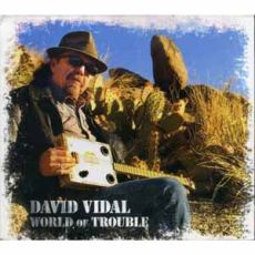 David Vidal - World Of Trouble
